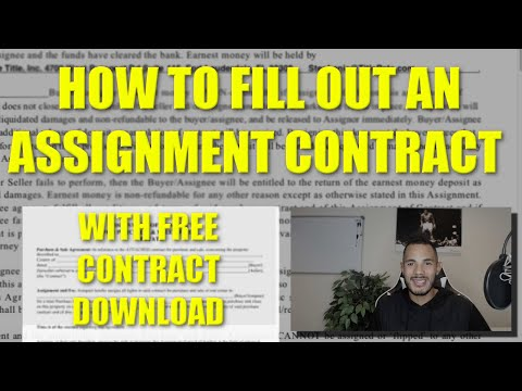 How To Fill Out Assignment Contracts [New Version W Free Download] For Wholesaling