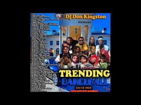 Dj Don Kingston Trending Dancehall Mix 2018