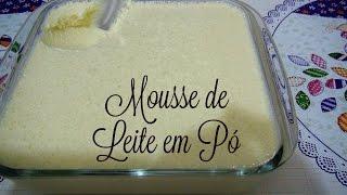 Receita de Mousse de Leite em Pó