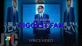 Chris Brown Biggest Fan (Lyrics)