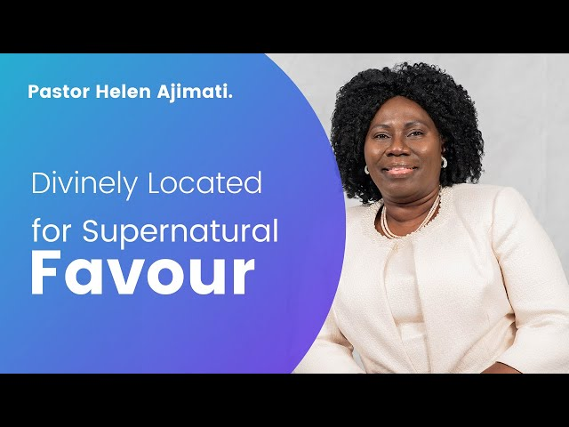 Divinely Located for Supernatural Favour