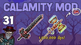 Terraria # 31 ULTIMATE WEAPONS!! 1,000,000 DPS!! Calamity Mod D-Mode Let's Play