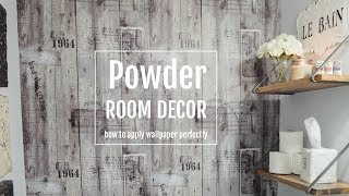 Powder Room Decorating Ideas | How to Apply Wallpaper