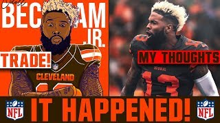 Odell Beckham Jr Traded To The Cleveland Browns! Giants Browns Odell Beckham Trade Winner + GRADES