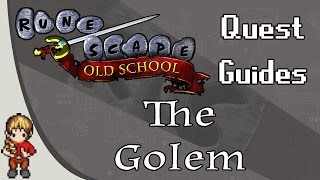 OSRS Quest Guide | The Golem
