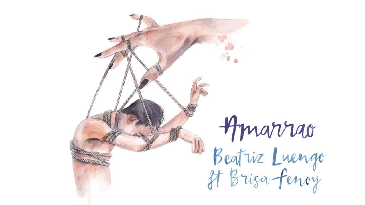 Beatriz Luengo - Amarrao (Audio) ft. Brisa Fenoy