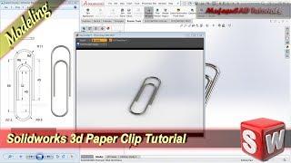 Solidworks Design 3D Paper Clip Basic Modeling Tutorial For Beginner