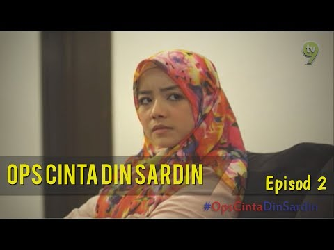 HIGHLIGHT: Episod 2   Ops Cinta Din Sardin