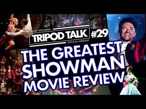 THE GREATEST SHOWMAN MOVIE REVIEW   Film News Podcast   Tripod Talk #29