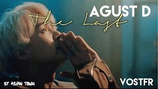 Agust D / The Last VOSTFR
