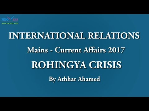 Rohingya Crisis | International Relations | Current Affairs | NEO IAS
