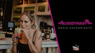 ENTREVISTA | Un Bloodymary Con... María Escarmiento | The Hall Of Stars