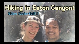 Eaton Canyon Hike to see Eden Falls. Yay for waterfalls and the great outdoors! | Kelsey_tube