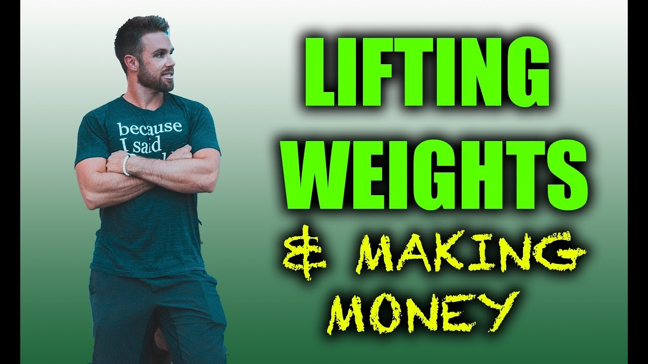 Lifting Weights & Making Money Online