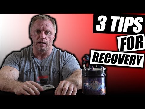 My 3 Best Tips for Recovery