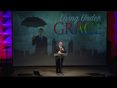 Living Under Grace – Pastor Raymond Woodward