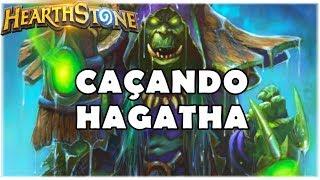 HEARTHSTONE - CAÇANDO HAGATHA!