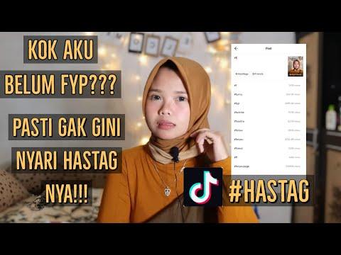 TIPS DAN CARA MEMILIH HASTAG TIKTOK AGAR FYP/MASUK BERANDA - AUTO VIRAL VIDEONYA !!
