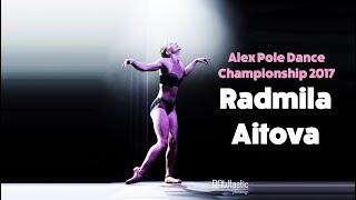 Radmila Aitova - Alex Pole Dance Championship 2017 -