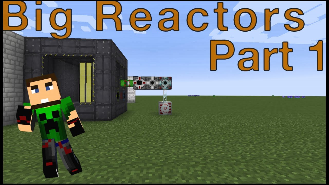 Big reactors tutorial part 1 youtube baditri Choice Image