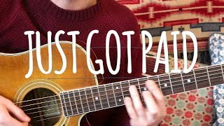 Just Got Paid - Sigala, Ella Eyre, Meghan Trainor, French Montana (Guitar Lesson) Video