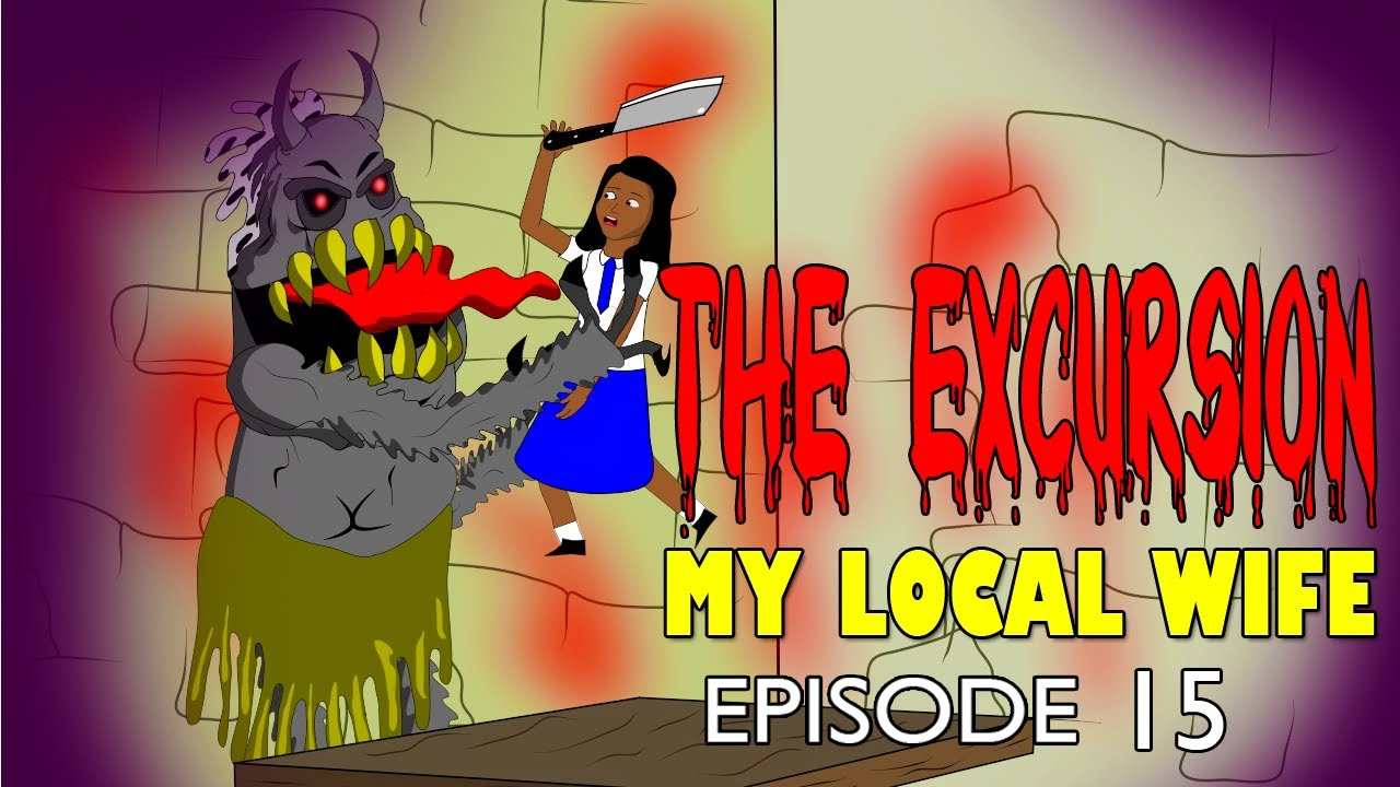 Download my local wife 15 - THE EXCURSION