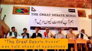 The Great Debate Hunza 2016 - Politics in Hunza Valley, Pakistan