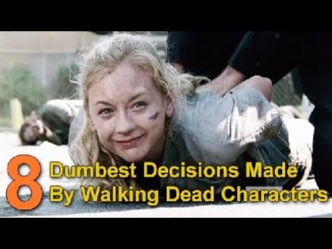 8 Dumbest Decisions Made By The Walking Dead Characters