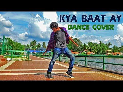 Kya Baat Ay - Harrdy Sandhu | Dance Cover by Nishant Nair