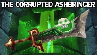 The Corrupted Ashbringer - Azeroth Arsenal Episode 14