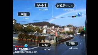 Palabras coreanas con fotos #1 (cielo, arcoíris, semáforo, edificio, árbol)