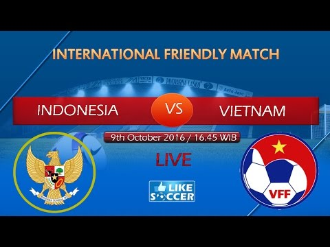 Full Match : INDONESIA 2-2  VIETNAM [ International Friendly Match ] 9 Oct 2016