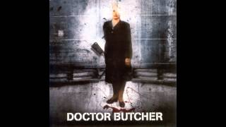 Watch Doctor Butcher Born Of The Board video