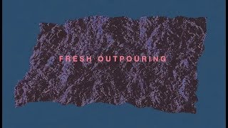 Jesus Culture - Fresh Outpouring ft. Kim Walker-Smith (Lyric Video) thumbnail