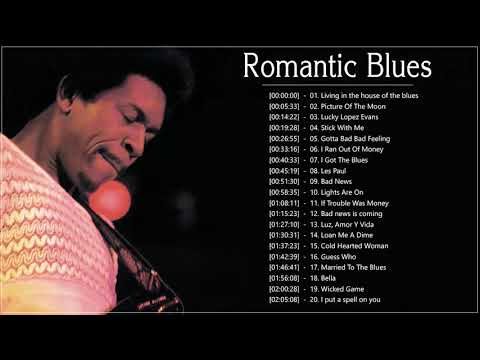 Romantic Blues Music ♫ The Best of Blues Songs