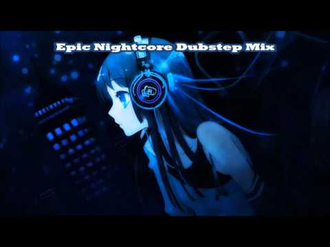 Epic Nightcore Dubstep Mix #2 (1 Hour) [HQ]