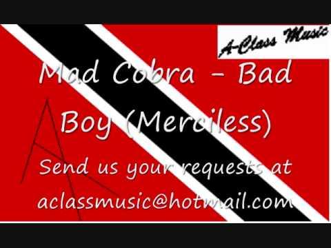 Mad Cobra - Bad Boy (Merciless)