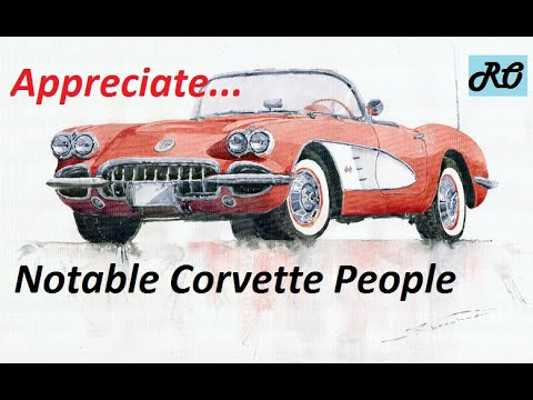 Notable Corvette People * Information for Fun *