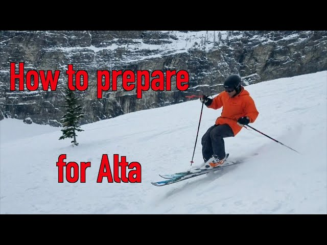How to Prepare Your Alta Trip