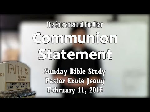 Sacrament of the Altar - Communion Statement (Bible Study)