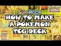 How To Make A Competitive Pokemon TCG Deck - Standard Format (PRC-SM)