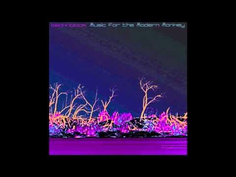 Backnbloom - Music for the Modern Monkey