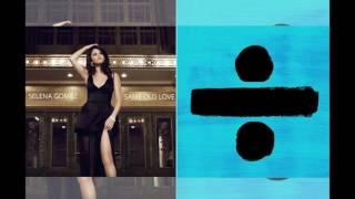 Selena gomez vs ed sheeran - same old love/shape of you (mashup re-upload)