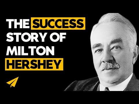 Milton Hershey Documentary - Success Story