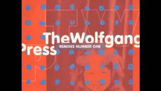 The Wolfgang Press - 11 Years (Sabres Main Mix 2)