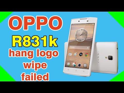 oppo-r831k-hang-logo-|-wipe-failed-|-r831k-firmware
