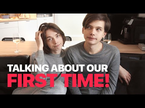 Talking About Our First Time!