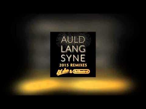 Auld Lang Syne (Trap Remix) (2015 Remaster) - Lil Jon & DJ Kontrol