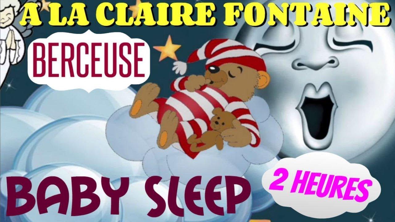 Baby Sleep Music A La Claire Fontaine Comptine Pour Faire Dormir