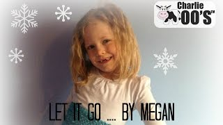 Let it Go | Frozen | Megan age 6